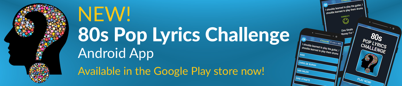 80s Pop Lyrics Challenge Android App