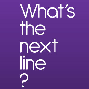 What's The Next Line Quiz